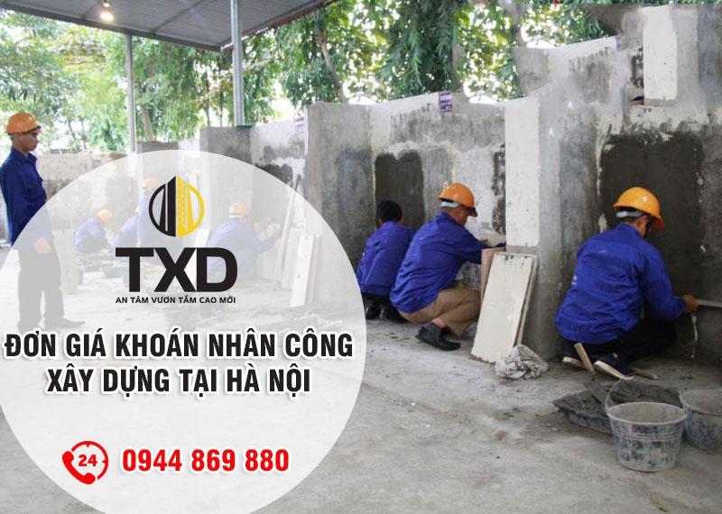 Giá nhân công xây dựng tại Hà Nội - Đơn giá khoán nhân công xây dựng 2020