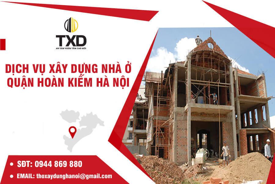Báo giá xây dựng nhà trọn gói tại Quận Hoàn Kiếm năm 2021