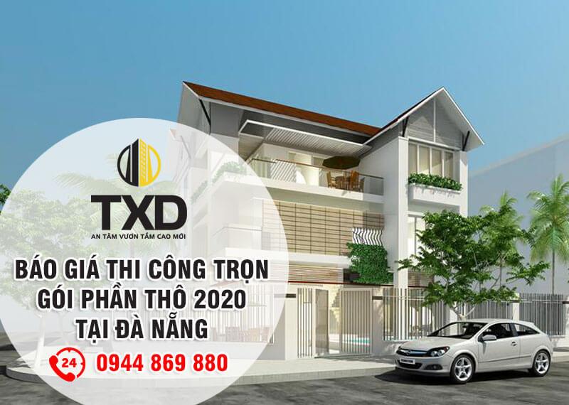 Bảng báo giá xây nhà trọn gói tại Đà Nẵng - Miễn phí thiết kế