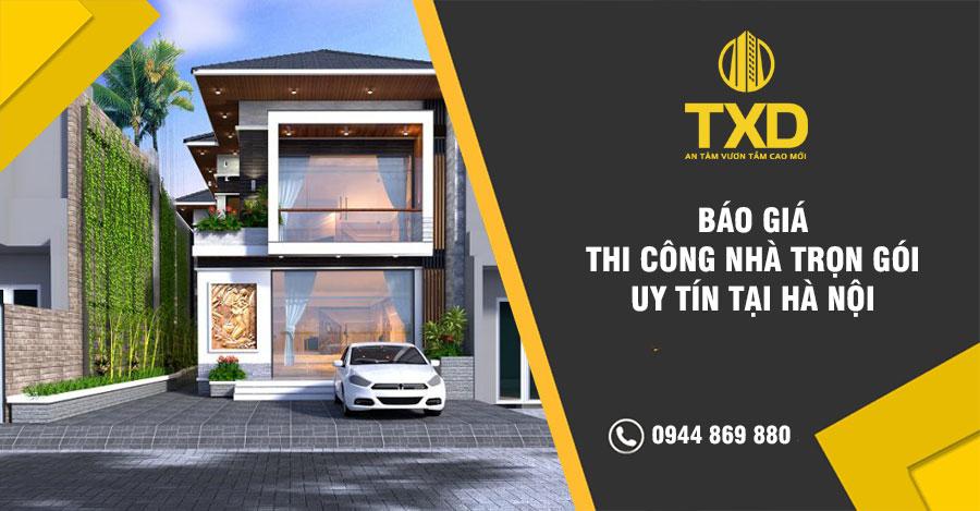 Giá thi công nhà trọn gói Nhanh Gọn-Tiết Kiệm 30%Chi Phí