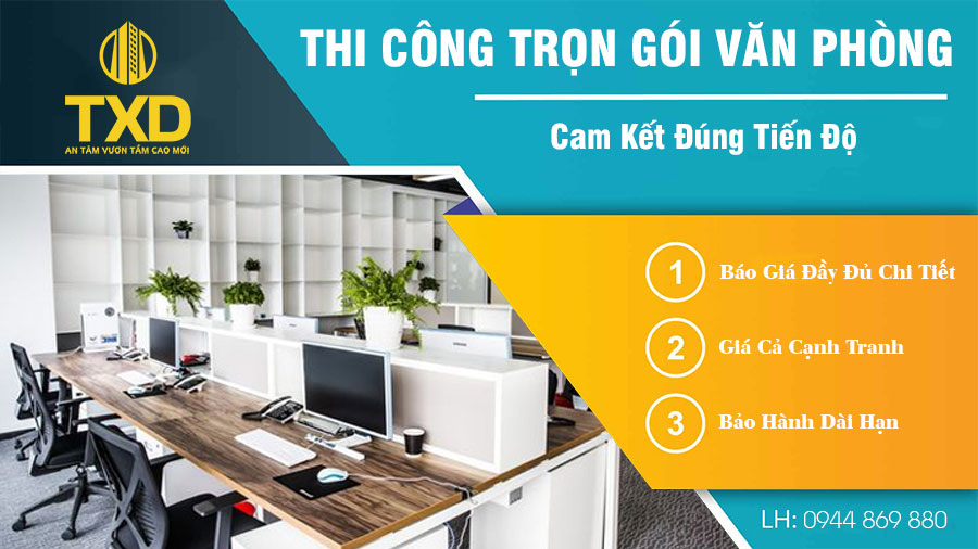 Thi công trọn gói văn phòng Uy Tín - Chất Lượng Số 1 tại Hà Nội